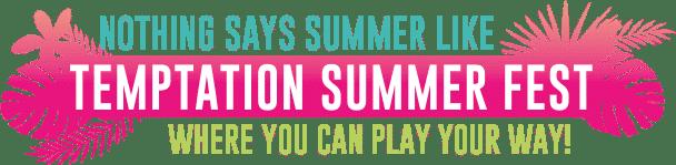 Temptation Summer Fest